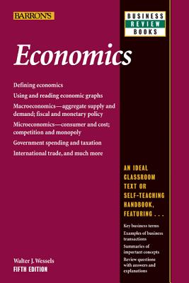 Economics By Wessels, Walter J.